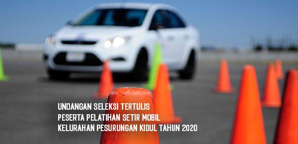 Undangan Seleksi Tertulis Pelatihan Setir Mobil DAU Tahun 2020