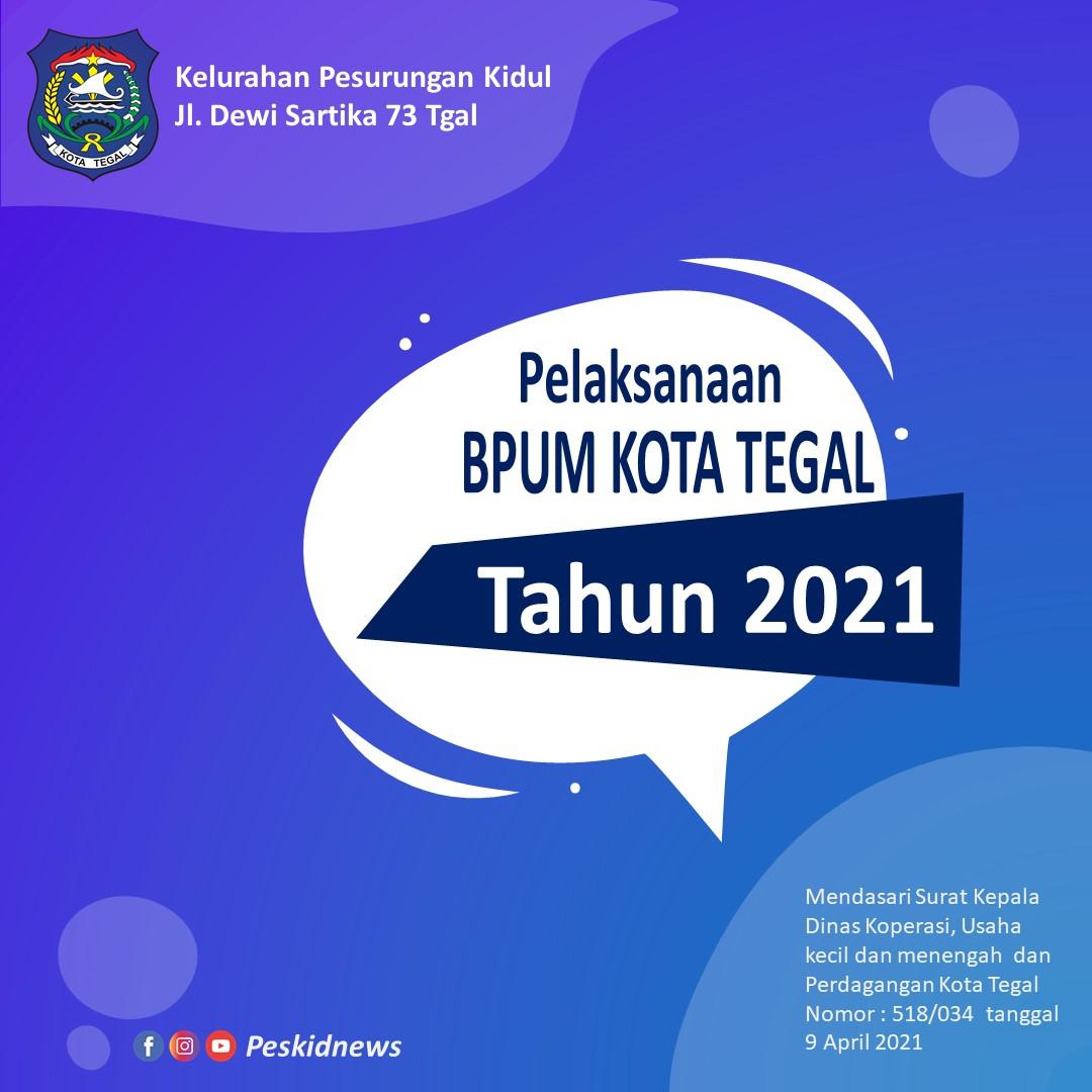 Petunjuk Pelaksanaan BPUM Gelombang 3 Tahun 2021 Tahap 1 di Kota Tegal